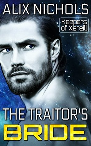 The Traitor's Bride by Alix Nichols