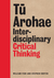 Tu Arohae :  Interdisciplinary Critical Thinking