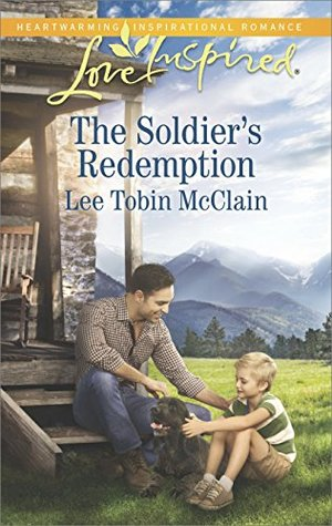 The Soldier's Redemption (Redemption Ranch)