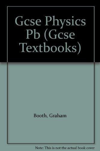 GCSE Physics: Homework Book (GCSE Textbooks for Schools)