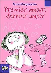 Premier Amour, Dernier Amour
