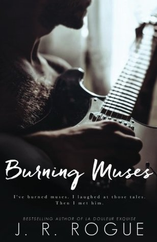 Burning Muses: A Novel (Muse & Music, #1)