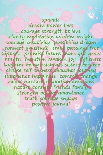 Positive Journal: for Women (half lined/half blank) for Journaling and Doodling, Intention Tree Cover (Journals (half lined/half blank)) (Volume 1)