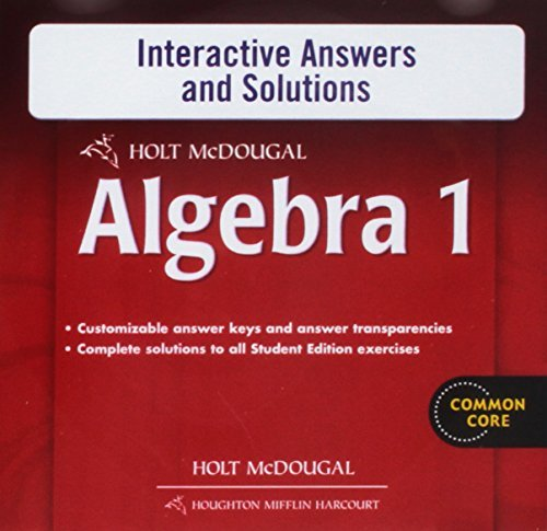 Holt McDougal Algebra 1: Interactive Answers & Solutions CD-ROM