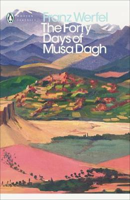 The Forty Days of Musa Dagh par Franz Werfel