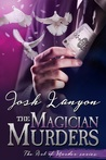 The Magician Murders by Josh Lanyon