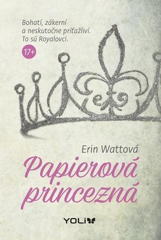 Papierová princezná (The Royals, #1)