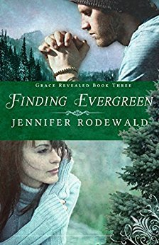Finding Evergreen by Jennifer Rodewald