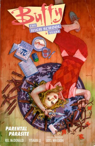Buffy: The High School Years - Parental Parasite (Buffy: The High School Years, #3)