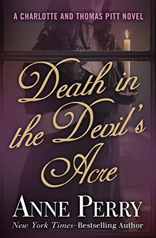 Death in the Devil's Acre (The Charlotte and Thomas Pitt Novels)
