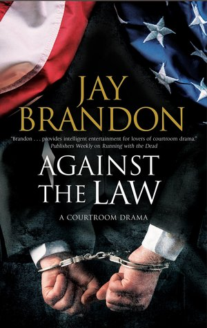 Against the Law (Edward Hall #1)