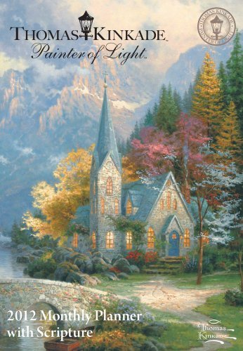 Thomas Kinkade Painter of Light with Scripture: 2012 Monthly Pocket Planner
