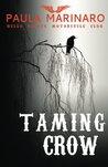 Taming Crow: Volume 3 (Hells Saints Motorcycle Club)