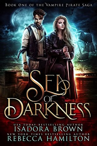 Sea of Darkness (The Vampire Pirate Saga, #1)