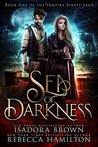 Sea of Darkness by Isadora Brown