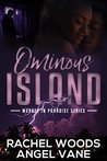 Ominous Island: A mystery with suspense and romance (Murder in Paradise Series Book 3)