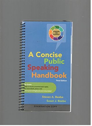A Concise Public Speaking Handbook, Third Edition, Examination Copy