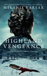 Highland Vengeance (Celtic Blood #3)