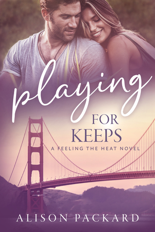 Playing for Keeps (Feeling the Heat #6)