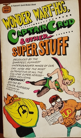 Wonder Wart-Hog, Captain Crud & Other Super Stuff