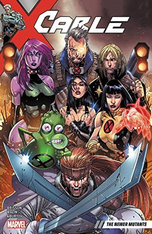Cable, Volume 2: The Newer Mutants