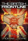 The British FrontLine: A thriller that moves from the dusty desert of Afghanistan to the leafy lanes of Dorset (Codename Orcus Book 2)