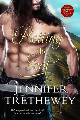 Betting the Scot by Jennifer Trethewey