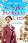 The Foyles Bookshop Girls (The Foyles Girls #1)