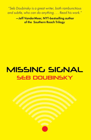 Missing Signal by Seb Doubinsky