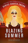 Blazing Summer (Darling Investigations, #2)
