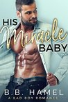 His Miracle Baby:...