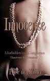 Innocence: A Forbidden Love Compilation (A Forbidden Love, #1-2)