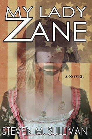 My Lady Zane by Steven Sullivan