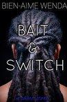 Switch & Bait: a short story