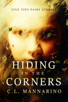 Hiding in the Corners