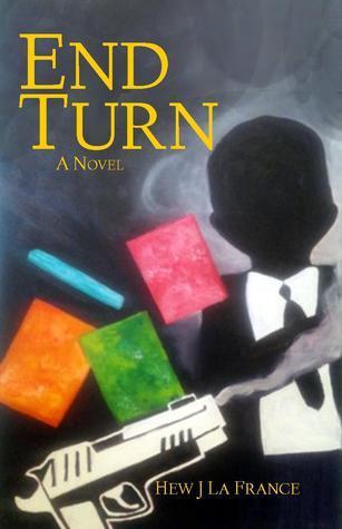 End Turn (John Becmane, #1)