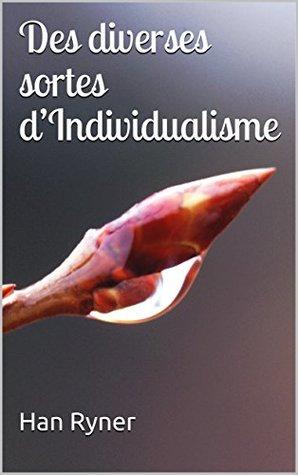 Des diverses sortes d'Individualisme