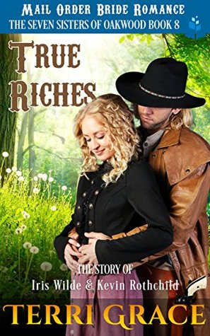True Riches (The Seven Sisters of Oakwood #8)