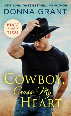 Cowboy, Cross My Heart (Heart of Texas #2)