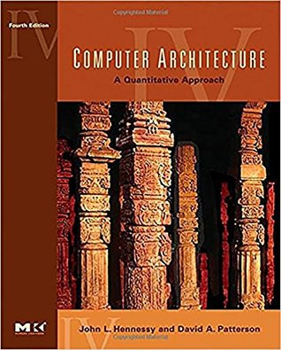 Computer Architecture: A Quantitative Approach, fourth Edition