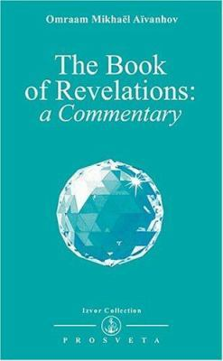 Book of Revelations: A Commentary (Izvor, #230)