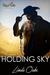 Holding Sky by Linda Oaks