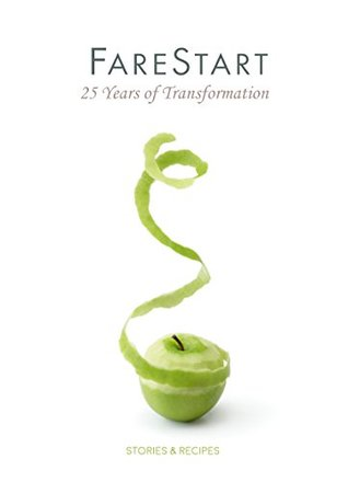FareStart - 25 Years of Transformation