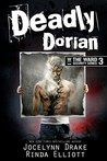 Deadly Dorian by Jocelynn Drake