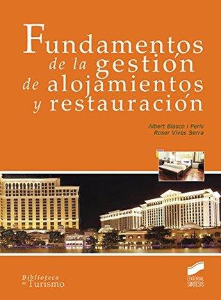 Fundamentos de la gestión de alojamientos y restauración