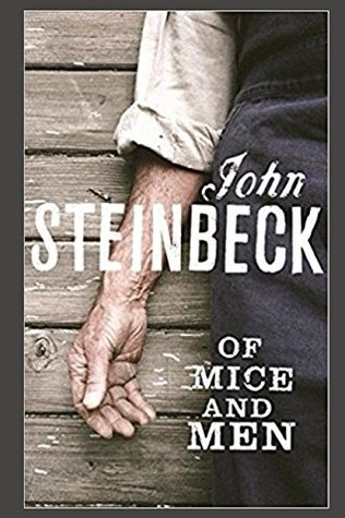 Of Mice and Men: Steinbeck Tribute Edition