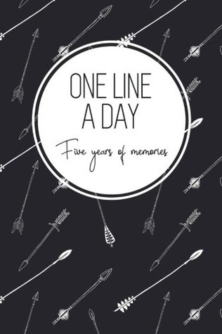 One Line a Day, Five Years of Memories: Boho Arrows, A Five Year Memoir, 6x9 Dated and Lined Diary (One Line a Day: a Five Year Memory Book)
