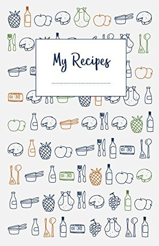 My recipes: The do-it-yourself cookbook to note down your 120 favorite recipes
