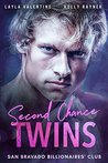 Second Chance Twins (San Bravado Billionaires' Club, #1)