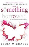 Something Borrowed (New Castle Book 3)